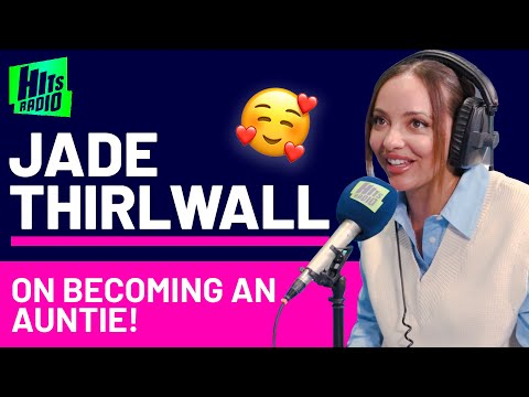 Jade Thirlwall On Becoming An Auntie!   Hits Radio