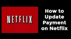 How to Update Payment on Netflix