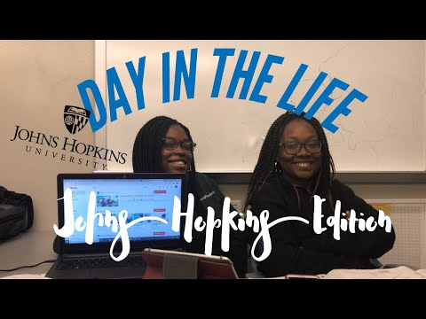 DAY IN THE LIFE: JOHNS HOPKINS UNIVERSITY