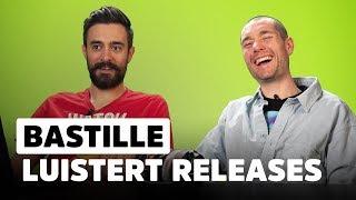 Bastille: 'Katy Perry, bel ons eens op!'   Release Reacties