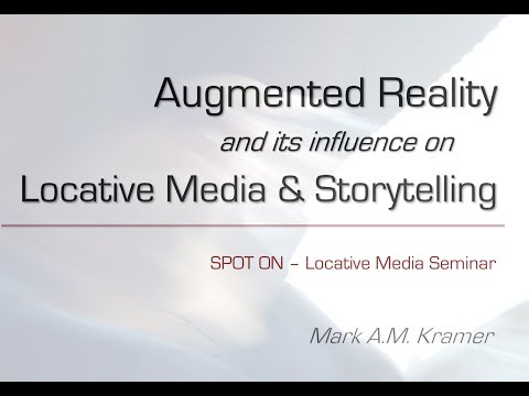 Augmented Reality and its influence on Locative Media