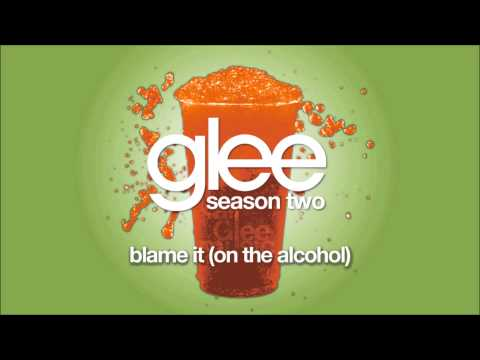 Blame It (On the Alcohol) | Glee [HD FULL STUDIO]