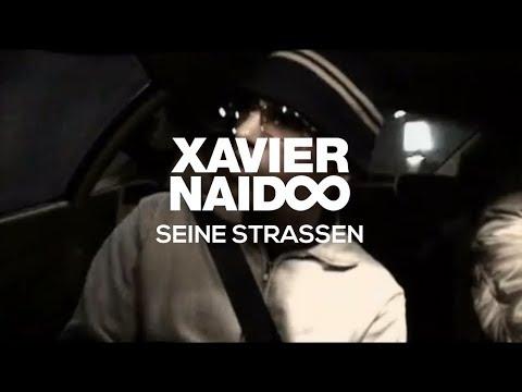 Xavier Naidoo - Seine Straßen [Official Video] mp3