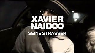 Xavier Naidoo - Seine Straßen [Official Video]