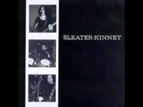 Sleater-kinney - Dont Think You Wanna