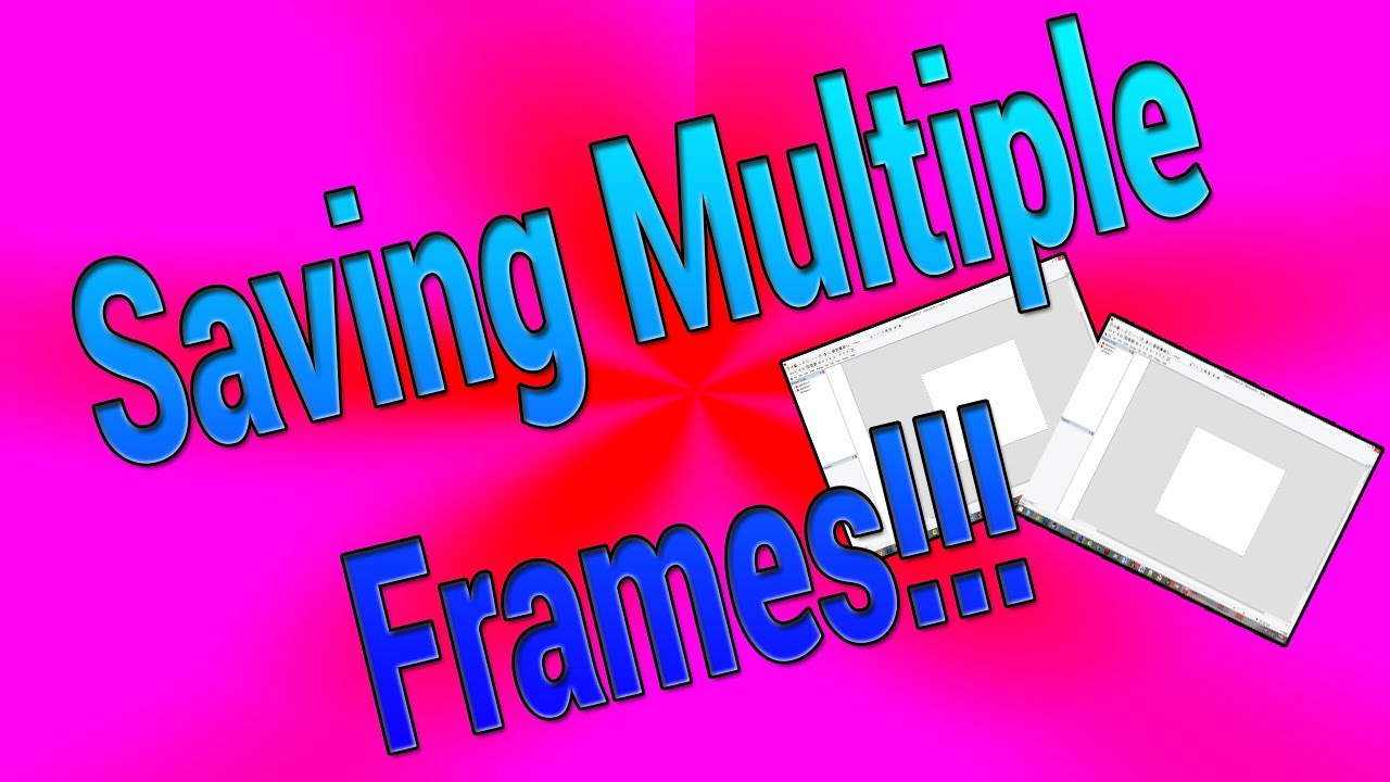 Clickteam Fusion 2.5   Saving Multiple Frames!