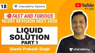 Fast And Furious   NCERT Revision NEET 2020   L 18 Liquid Solution   Chemistry