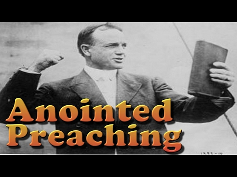 Most Anointed Preaching ever Heard.