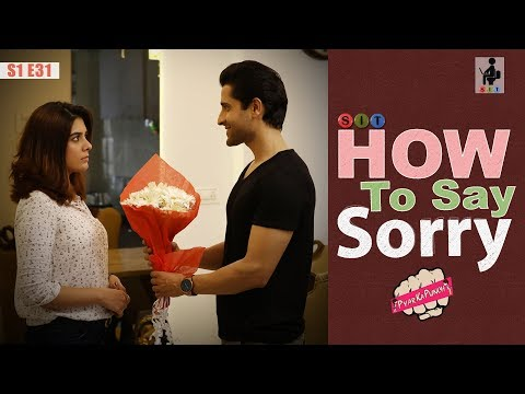 SIT | PKP | HOW TO SAY SORRY | E 31 | Pooja Gor | Pracheen Chauhan