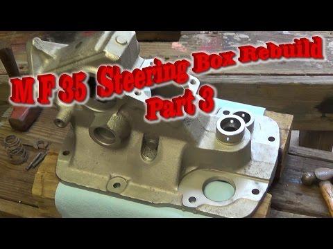 Massey Ferguson 35 Steering Box Rebuild Part 3