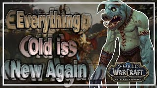 Everything Old is New Again Achievement│Battle for Azeroth