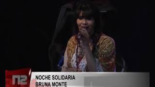 NOCHE SOLIDARIA   BRUNA MONTE