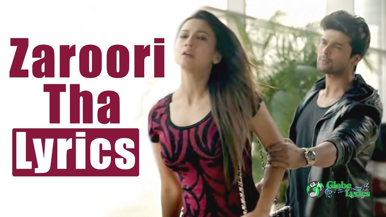 Zaroori tha. Rahat fateh ali khan with lyrics youtube.