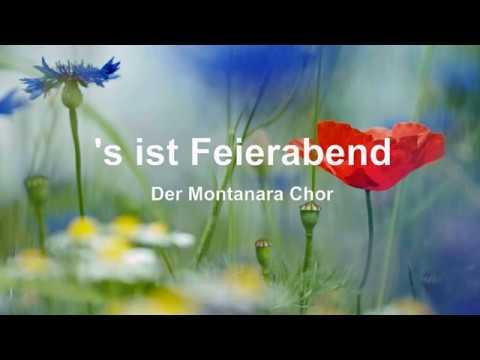 's ist Feierabend. Der Montanara Chor, mit Text/Lyrics (HD)