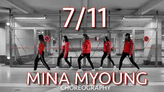 7/11 - BEYONCÉ / MINA MYOUNG CHOREOGRAPHY - Dance cover by Berry Night Crew