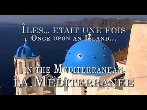 Once Upon an Island: In the Mediterranean