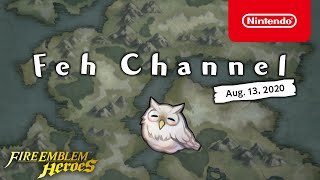 Fire Emblem Heroes - Feh Channel (Aug. 13, 2020)