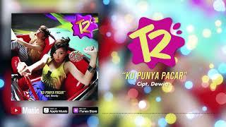 T2 - Ku Punya Pacar (Official Video Lyrics) #lirik