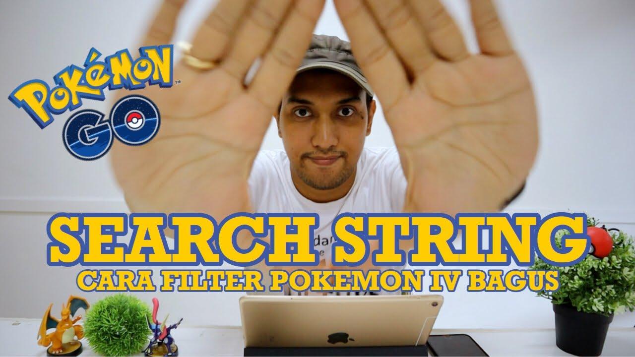 Cara Membuat Search String Di Android dan iOS - Filter Pokemon Go Dengan  Mudah [Community Day Tips]