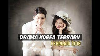 Video 6 Drama Korea Februari 2018 | Terbaru Wajib Nonton download MP3, 3GP, MP4, WEBM, AVI, FLV Mei 2018