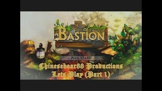 CB88 Productions: Let's Play Bastion (Part 1)
