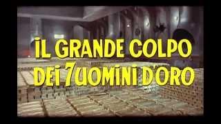 Il grande colpo dei sette uomini d'oro 1966 (Trailer)