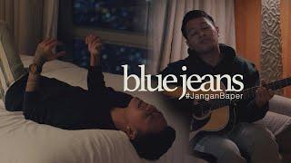 #JanganBaper BLUE JEANS (Gangga Cover) | Dewangga Elsandro feat. Petrus Mahendra (Mahen)