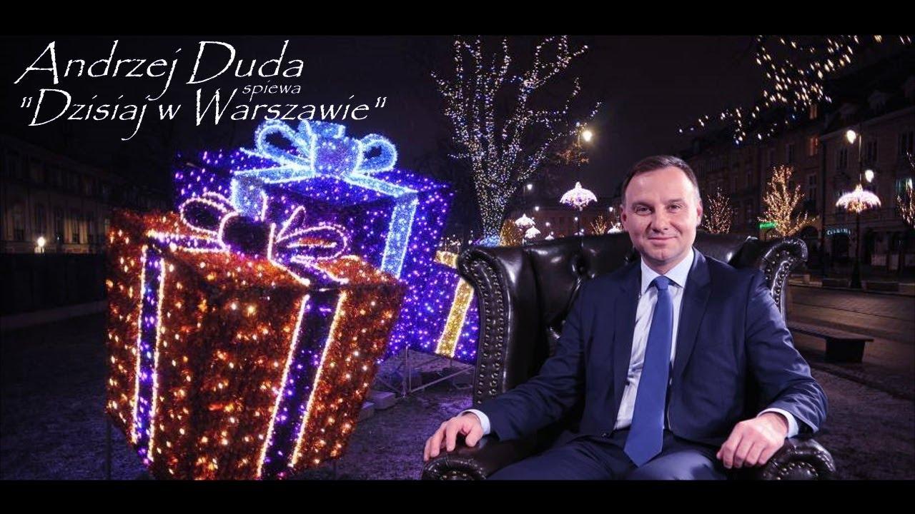 ♪ Andrzej Duda – Dzisiaj w Warszawie (Dzisiaj w Betlejem /Parodia)