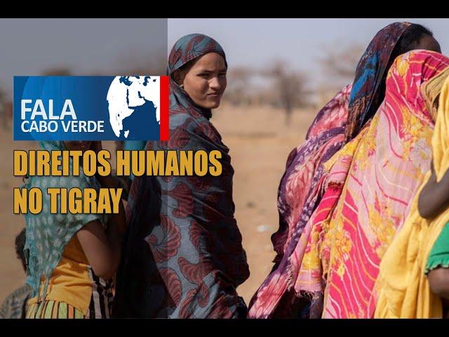 DIREITOS HUMANOS NO TIGRAY