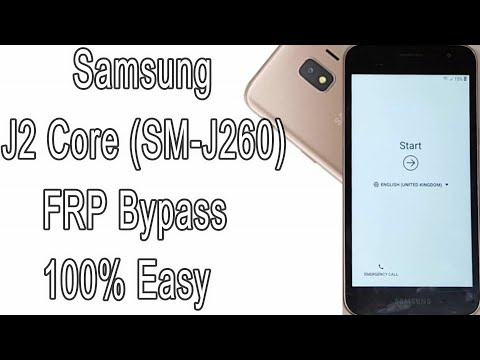 Bypass FRP Samsung Galaxy J2 Core (SM-J260) 100% Easy Remove Google Account |  | Android 8.1/9