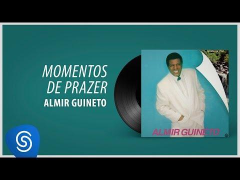 Almir Guineto - Momentos de Prazer (Álbum: Olhos da Vida)