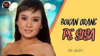 Bukang Orang Pe Sisa - Isti Yulistri (Official Music Video) Lagu Manado Pop Hits