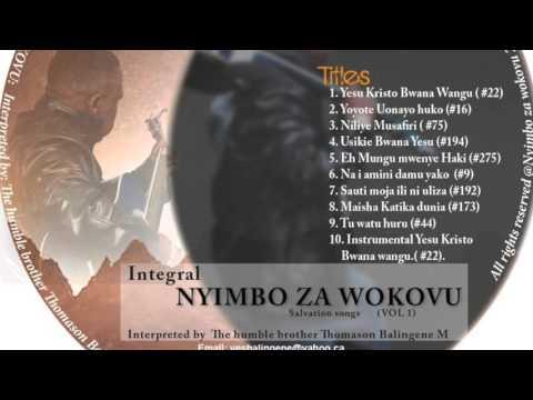 NYIMBO ZA WOKOVU : EH MUNGU MWENYE HAKI, Interpreted by Pastor Thomason Balingene.
