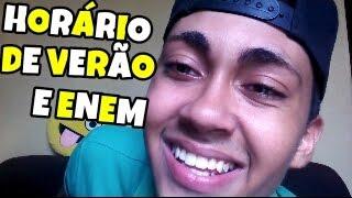 HORÁRIO DE VERÃO E ENEM