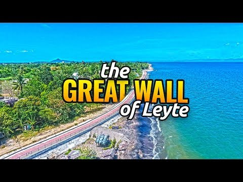 The Great Wall of Leyte // Flagship Project of Duterte