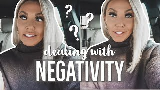 Dealing with Negativity + Hate