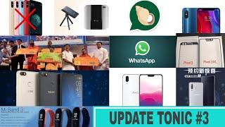 Update Tonic #3 No MI A2, Patanjali Sim, MI 8 & 8SE,Jio 50 cashback,Vivo X21, Lenovo Z5, Pixel 3 XL