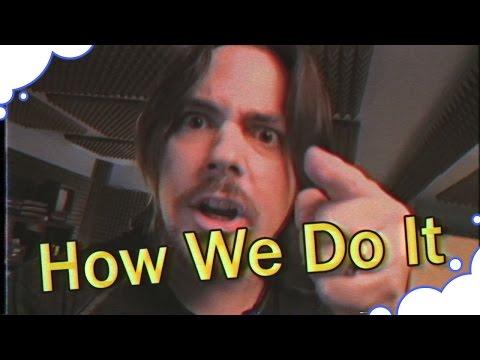 How We Do It - GrumpOut
