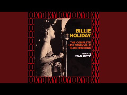 Crazy He Calls Me (Recorded Live in October 31, 1951)