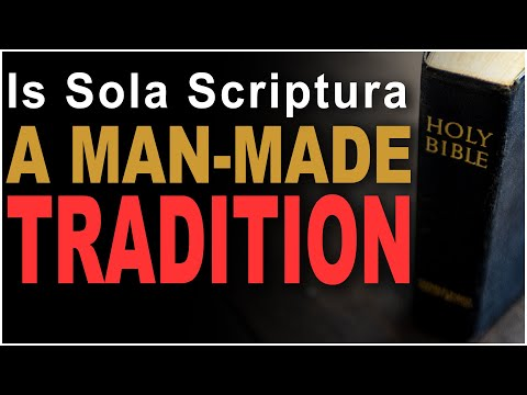 Catholic Tradition and the Bible alone