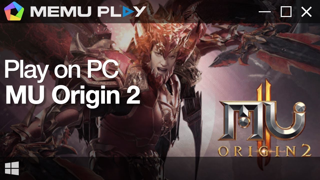 Download MU ORIGIN 2 - WEBZEN Officially Authorized on PC with MEmu
