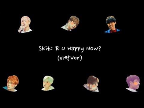 [방탄소년단]Skit: R U Happy Now? (자막ver)_O!RUL8,2?