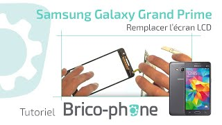 Tutoriel Samsung Galaxy Grand Prime : remplacer l'écran LCD (démontage + remontage) HD