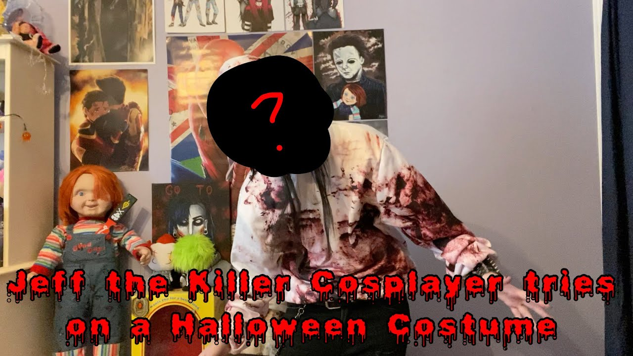 Jeff the Killer Cosplayer Tries On a Halloween Costume