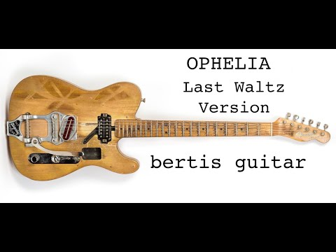 The Band Ophelia Guitar Lesson Last Waltz Version Youtube