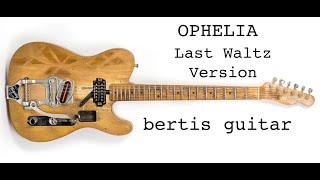 Robbie Robertson Lesson - Ophelia (Last Waltz Version)