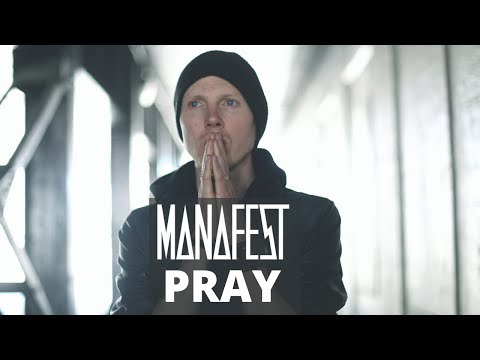 Manafest - Pray (Official Music Video)