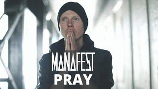 Manafest - Pray (Official Music Video)