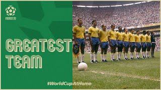 The Greatest Team | Brazil at 1970 FIFA World Cup | Narrated by Arsene Wenger