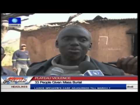 Plateau Violence: 33 Victims Given Mass Burial